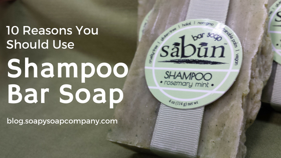 10 Reasons You Should Use Shampoo Bar Soap